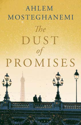 The Dust of Promises by Ahlem Mostaghanemi