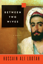 Between Two Wives by Hussain Ali Lootah, translated by Ran Saifi