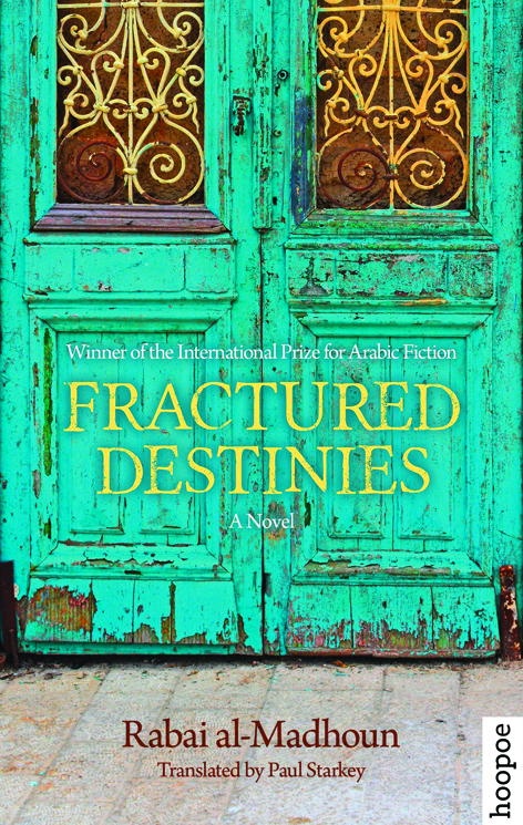 Fractured Destinies by Rabai Al-Madhoun
