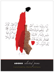 Adonis: Selected Poems, winner of  2011 Saif Ghobash-Banipal Translation Prize