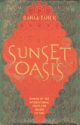 Front cover of Sunset Oasis by Bahaa Taher, translated by Humphrey Davies
