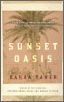 Front cover of Canadian/US edition of Sunset Oasis by Bahaa Taher, translated by Humphrey Davies